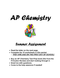 ap chemistry summer assignment so why summer work