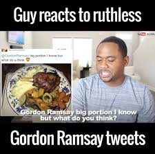 Gordon Ramsey Memes - gordon ramsay is an absolute savage by alonzo lerone watch or