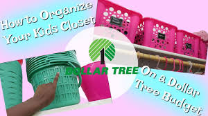 how to organize your kids closet on a dollar tree budget