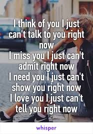 I Need You Meme - i think of you i just can t talk to you right now i miss you i