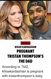 Khloe Kardashian Memes - gett exclusive khloe kardashian pregnant tristan thompson s the