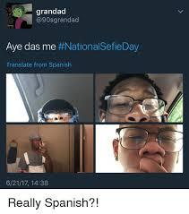 Translate Meme - grandad grandad aye das me national sefieday translate from
