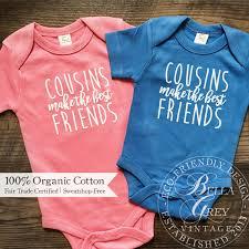 gender neutral gifts cousins make the best friends organic cotton baby bodysuit