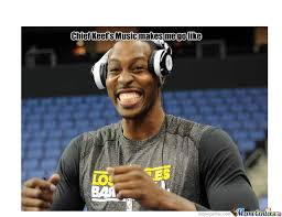 Dwight Howard Memes - dwight howard laughs at chief keef by sergeiblocka meme center
