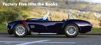 kit cars to build factory five hits the books factory five racing
