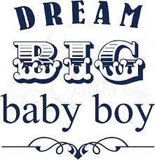 baby boy sayings nursery wall quotes baby quotes for boys big