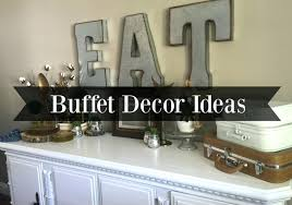 buffet decor ideas how to decorate dining room buffet decor ls table l