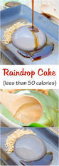 raindrop cake recipe food trends
