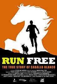 run free the true story of caballo blanco 2015 imdb