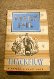 Vanity Fair William Makepeace Thackeray William Makepeace Thackeray Vanity Fair Books To Read