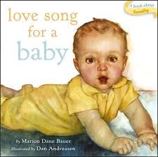 Invitation Cards For Dedication Of A Baby Love Song For A Baby Classic Board Books Marion Dane Bauer Dan