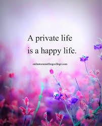 transitions from quote to explanation a private life is a happy life