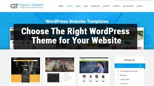 wordpress templates for websites how to choose the right wordpress theme for your website grace