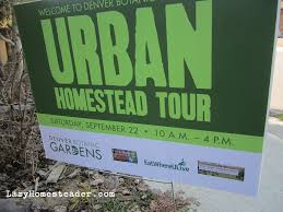 Urban Garden Denver - 2012 dbg urban homestead tour u2013 part i the lazy homesteader