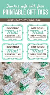 teacher gift idea and free printable u0027mint to be u0027 gift tags