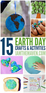 earth day ideas crafts and activities for kids i am the maven