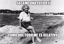 Einstein Meme - cu磧nto cabr祿n einstein y sus fotos