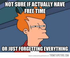 Hilarious College Memes - forgetting everything isn t just for college students this is
