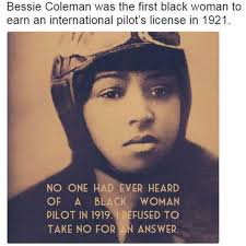 Black Woman Meme - dopl3r com memes bessie coleman was the first black woman to