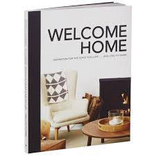 welcome home inspiration for the place you love and love to