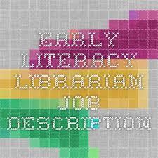 Librarian Job Description Resume by Best 25 Librarian Job Description Ideas On Pinterest Librarians