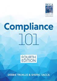 compliance 101 fourth edition debbie troklus sheryl vacca