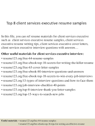 It Executive Resume Examples Top 8 Client Services Executive Resume Samples 1 638 Jpg Cb U003d1431832960