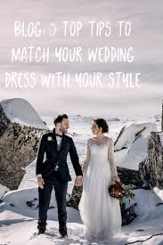 Design Your Wedding Dress 5 Top Tips To Match Your Wedding Dress With Your Style The Gc