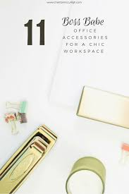 chic office supplies the ultimate boss guide 11 boss accessories