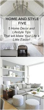 home and decore home and style five amazing lifestyle decor diy tips setting