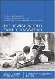 family haggadah the world family haggadah with photographs by zion ozeri