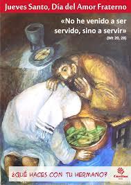 imagenes jueves de amor jueves santo día del amor fraterno cáritas elche