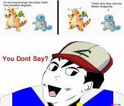 Dragonite Meme - mr dragonite you don t say know your meme
