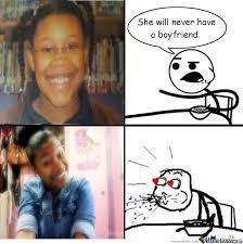 She Will Never Have A Boyfriend Meme - rmx she will never have a boyfriend by christamaria meme center