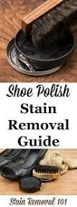 How To Remove Stain From Upholstery How To Remove Shoe Polish Stains Shoe Polish Cleaning Solutions