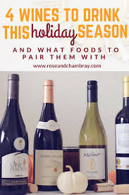 4 wines to drink this season for thanksgiving