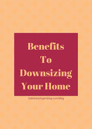 tips for downsizing simple tips to downsizing your home in a move bridgetownstorage