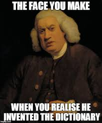 Samuel Johnson Meme - after all these years samuel johnson 9gag