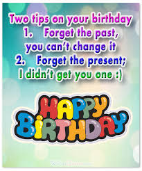 funny birthday wishes for friends and ideas for maximum birthday