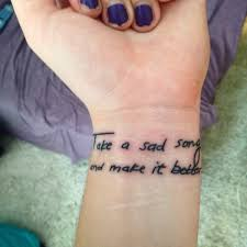 tattoos in hand take a sad song and make it better u0027 tattoo in my handwriting so