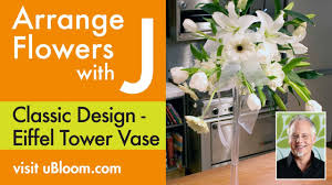 Eiffel Tower Vase Centerpieces How To Make An Arrangement In An Eiffel Tower Vase Youtube