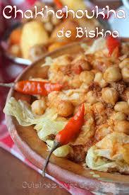 plat de cuisine chakhchoukha de biskra recettes faciles recettes rapides de djouza