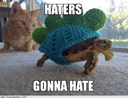 Funny Hater Memes - haters gonna hate funny memes