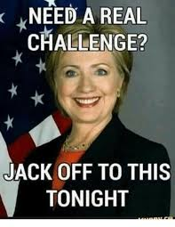 Jacking Off Memes - need a real challenge jack off to this tonight jacking off meme