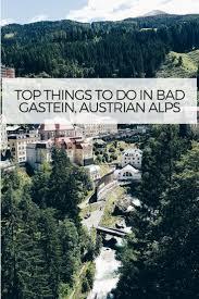 Bad Gastein Die Besten 25 Bad Gastein Ideen Auf Pinterest Kapverden Urlaub