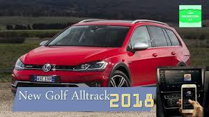 volkswagen alltrack 2018 new 2018 vw golf alltrack new petrol engine or diesel engine