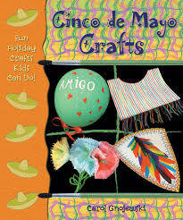 cinco de mayo crafts fun holiday crafts kids can do carol