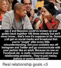Beyonce And Jay Z Meme - jay z and beyonce could ve broken up and gotten back together 100