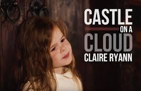 Castle On A Cloud Castle On A Cloud Les Misérables 3 Year Old Cosette Claire