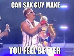 Sax Meme - epic sax guy memes quickmeme